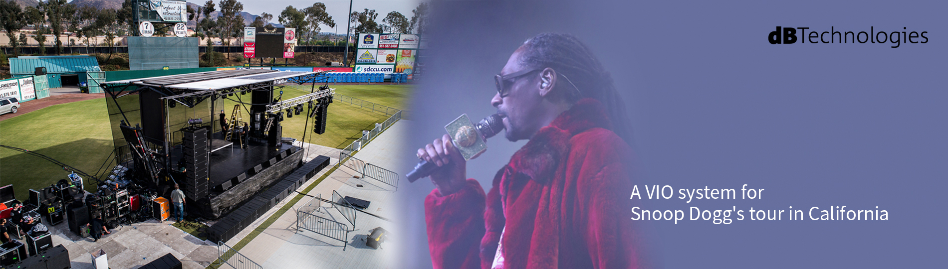 A VIO System for Snoop Dogg's Tour in California Live