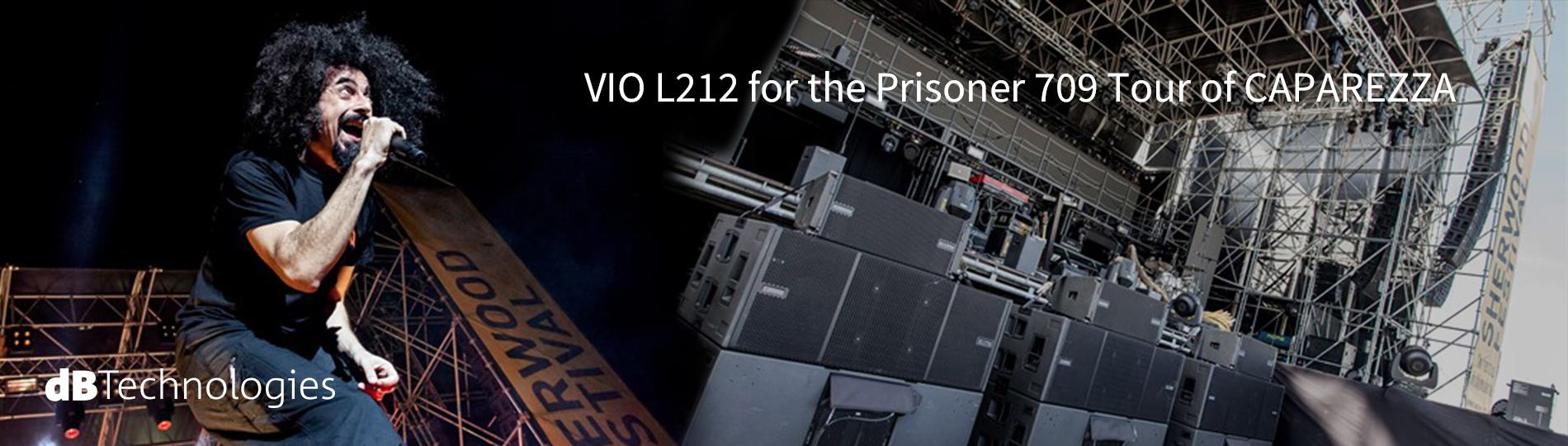 VIO L212 for the Prisoner 709 Tour of CAPAREZZA
