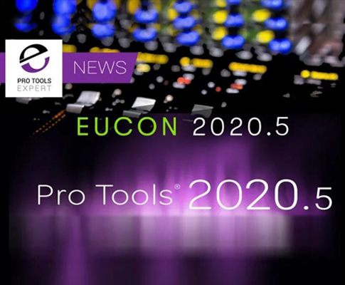 Avid Pro Tools 2020.5 Released With EUCON 20.5 - Eucon Folder Track Support And More